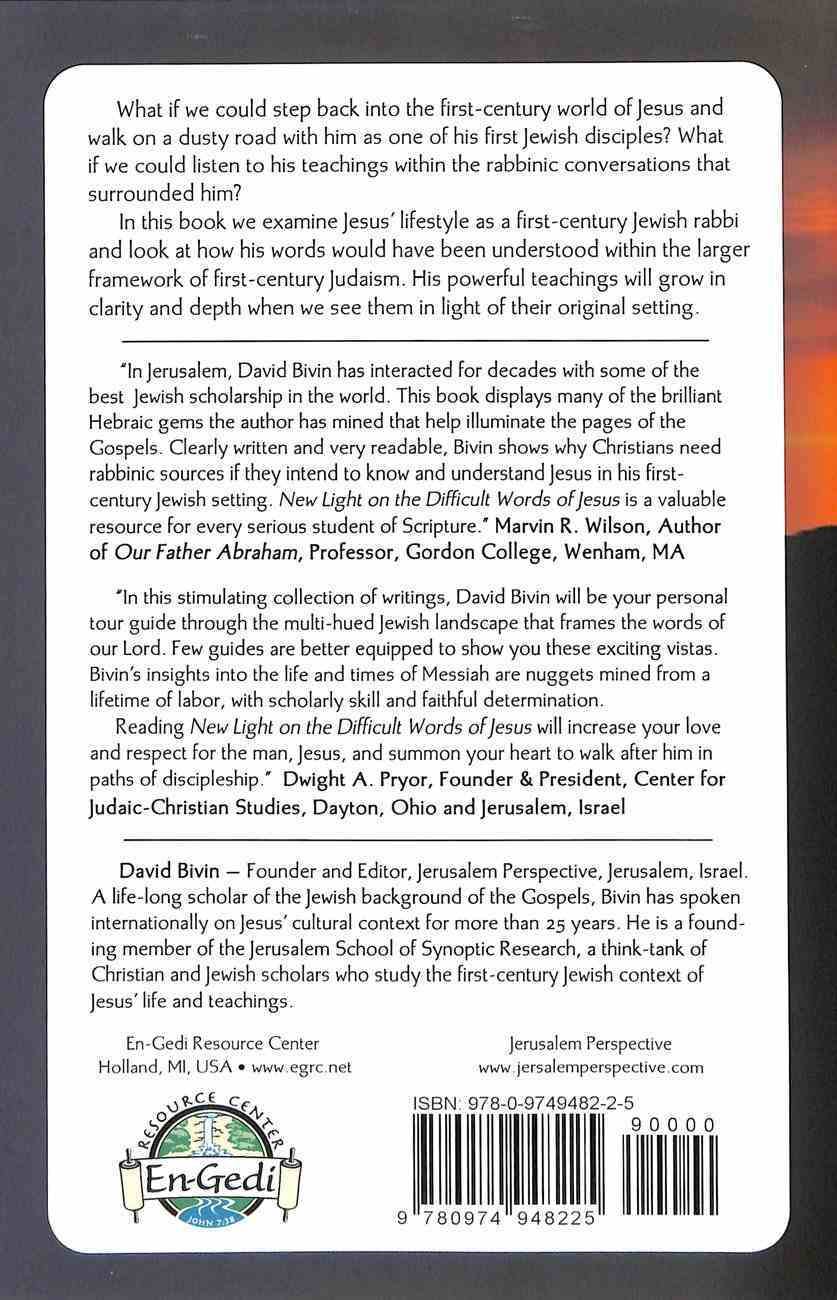 New Light on the Difficult Words of Jesus: Insights From His Jewish Context Paperback