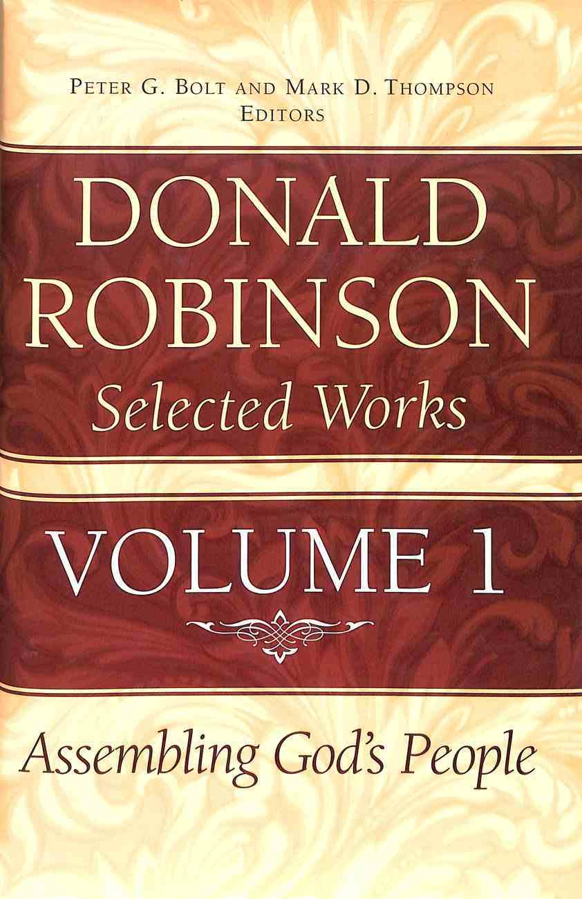 Assembling God's People (#01 in Donald Robinson Selected Works Series) Hardback