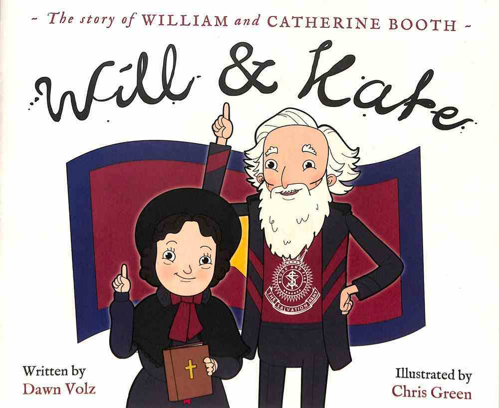 Will & Kate: The Story of William and Catherine Booth Paperback