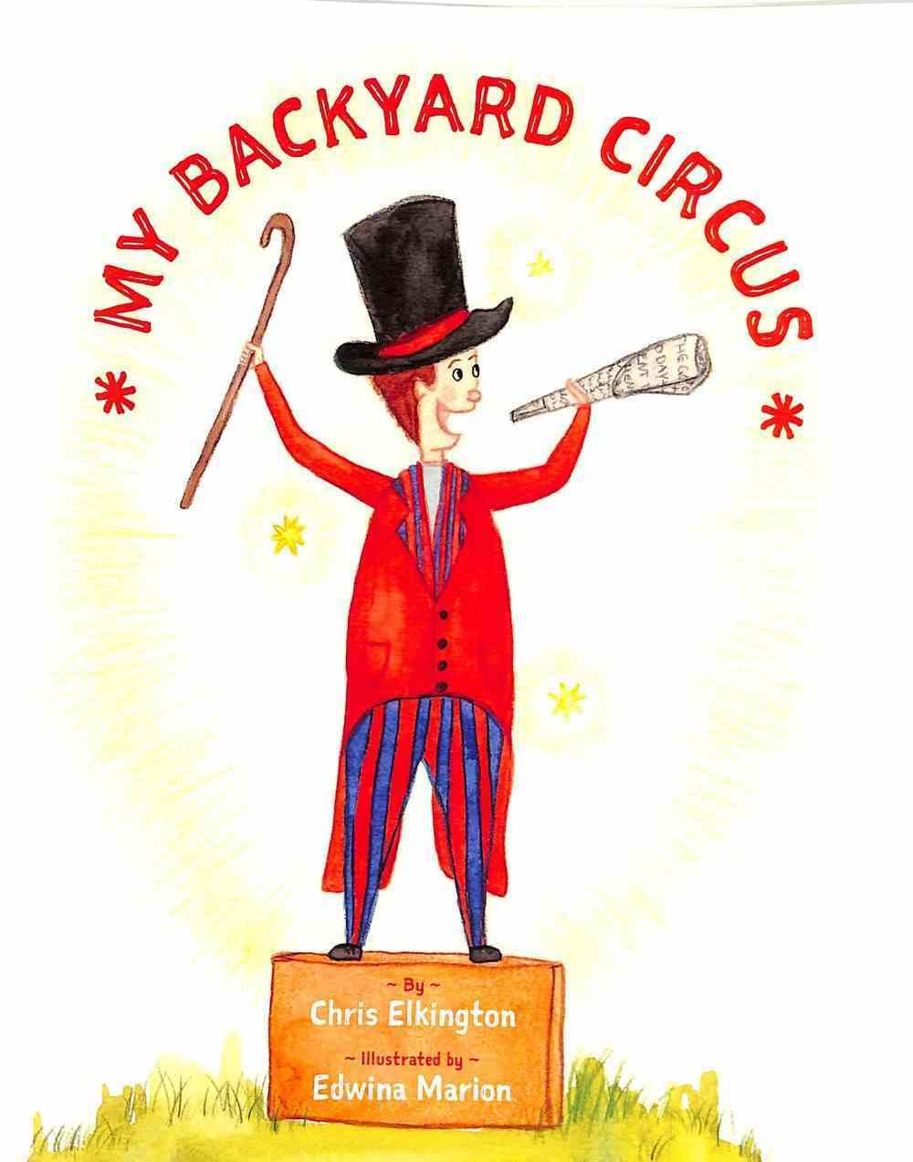 My Backyard Circus Paperback
