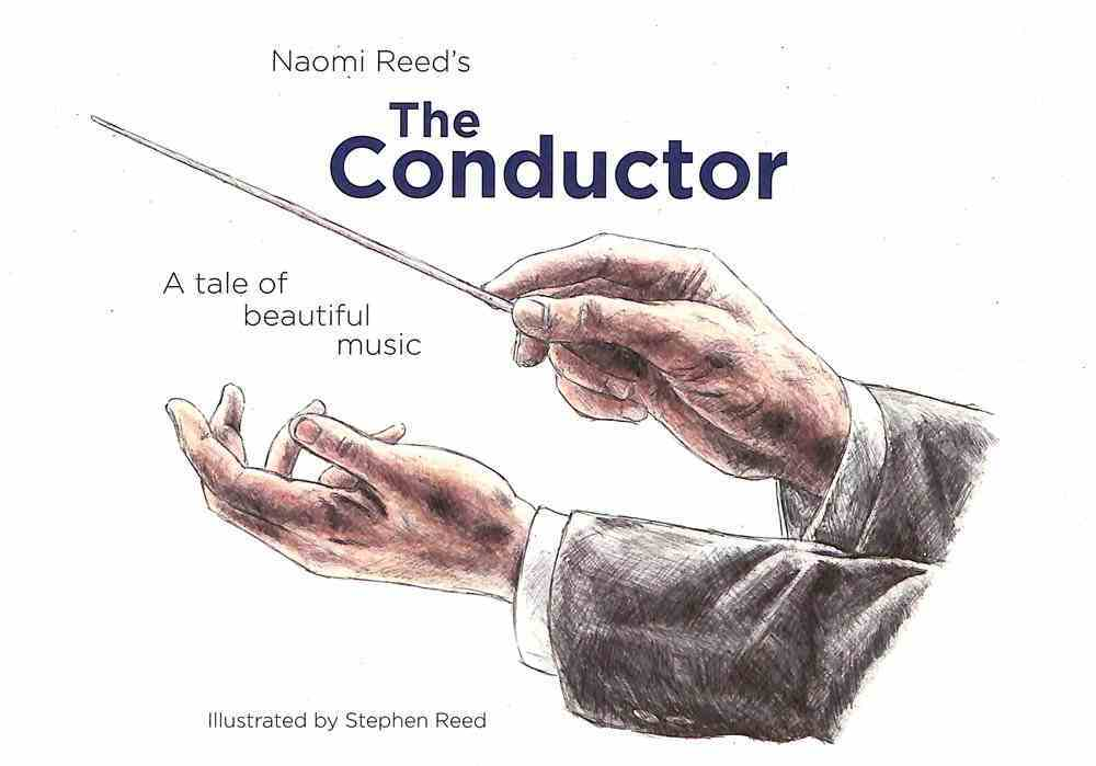 The Conductor: A Tale of Beautiful Music Paperback