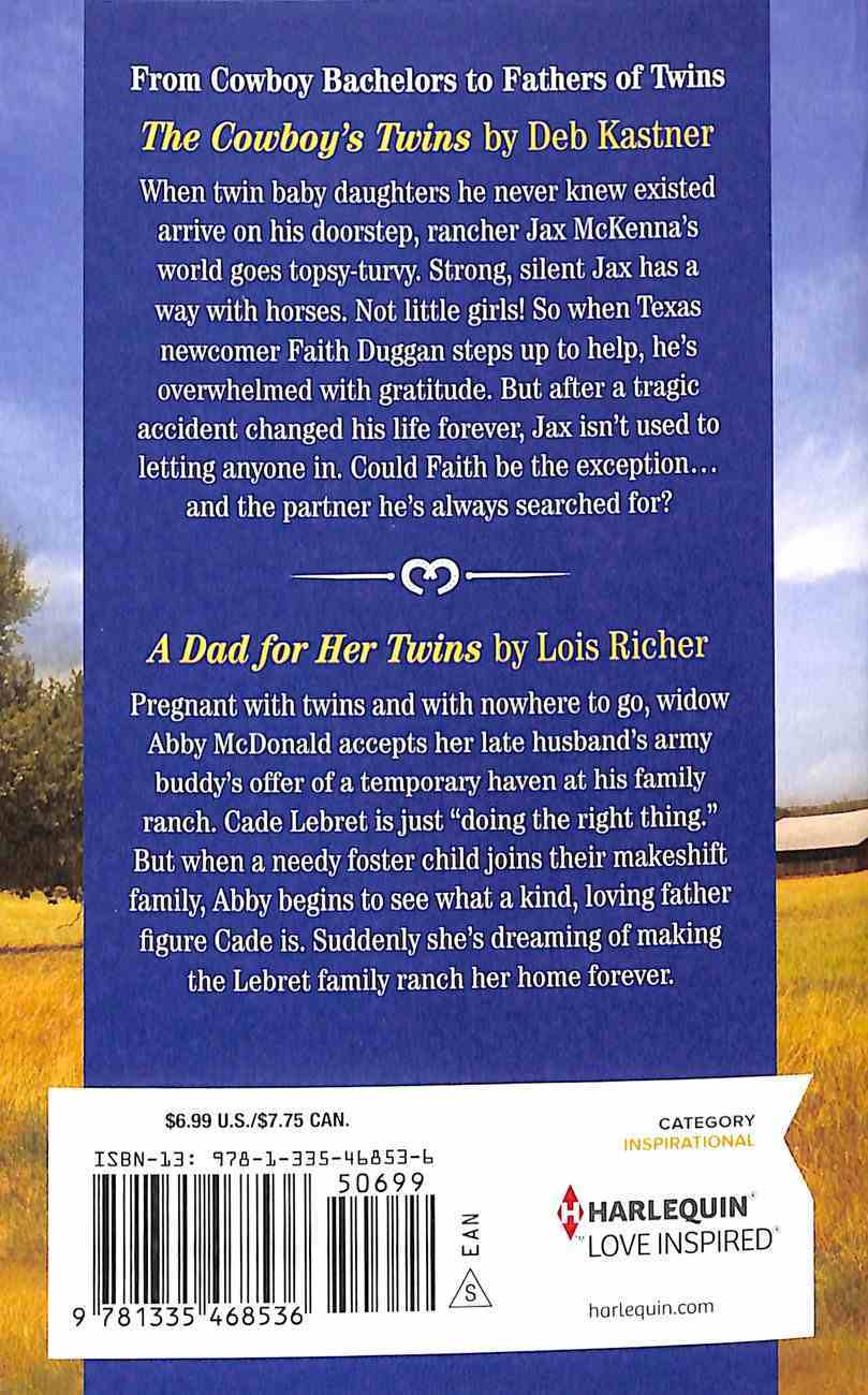 Cowboy's Twin Blessings: The Cowboy's Twins/A Dad For Her Twins (Love Inspired 2 Books In 1 Series) Mass Market