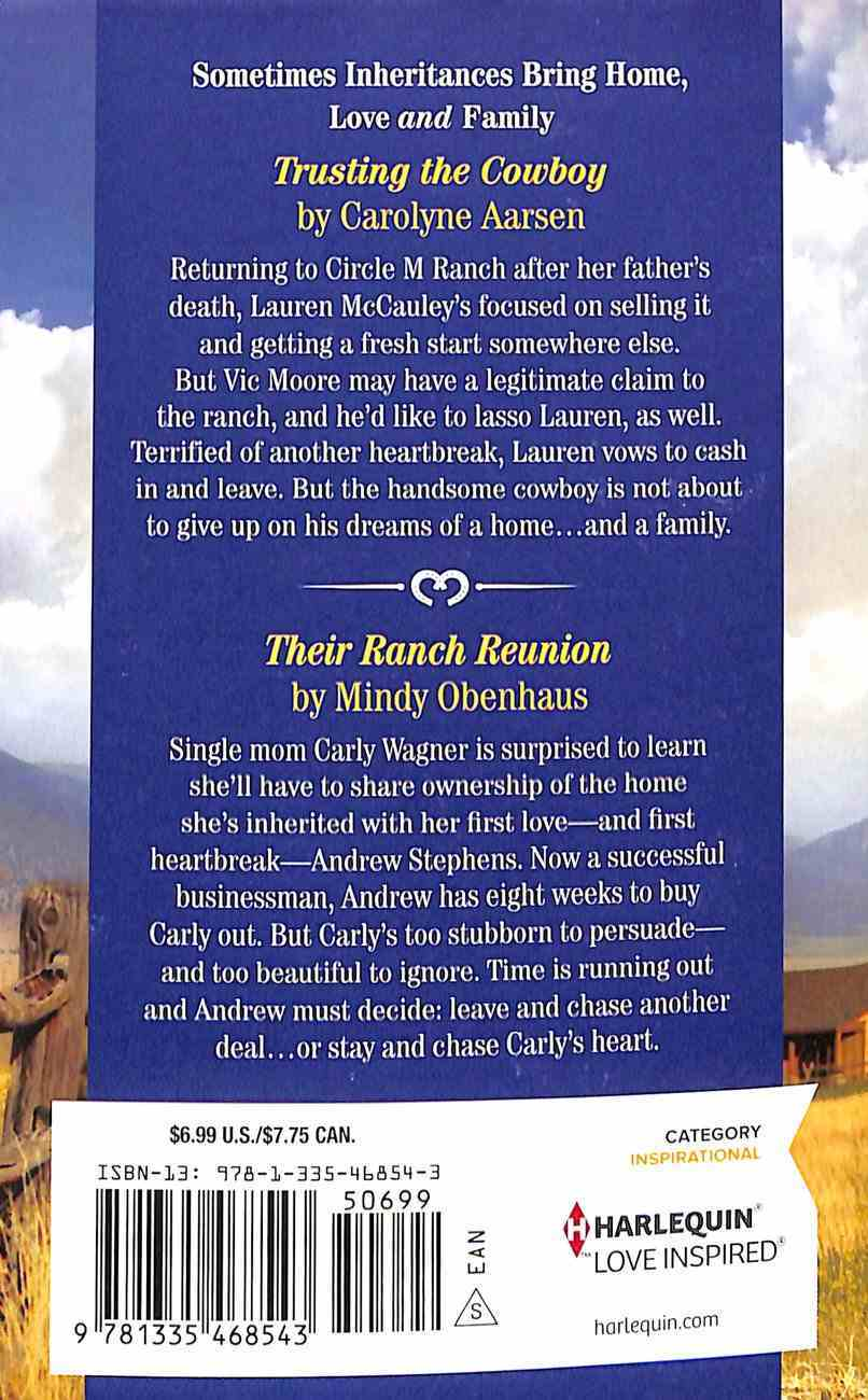 Rancher's Claim, The: Trusting the Cowboy/Their Ranch Reunion (Love Inspired 2 Books In 1 Series) Mass Market