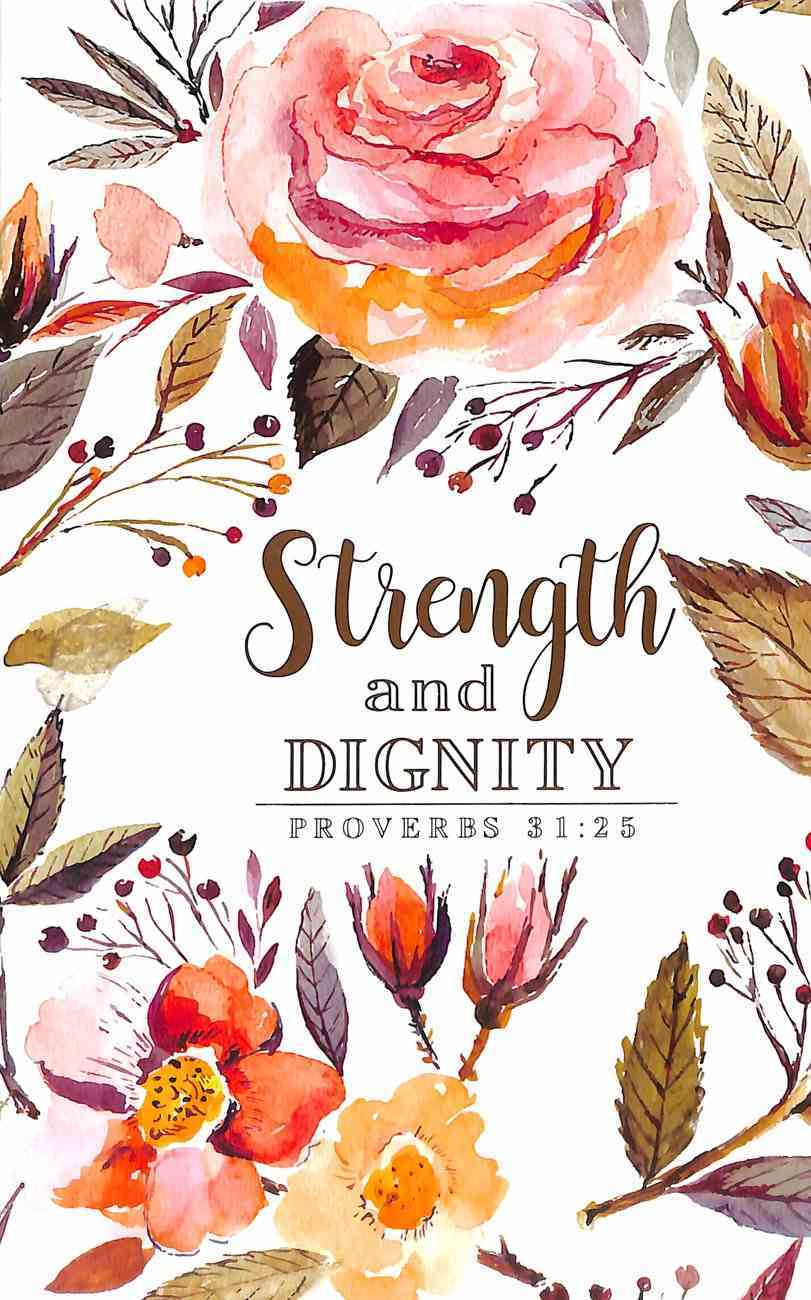 Journal: Strength & Dignity Rose/Floral Flexi Back