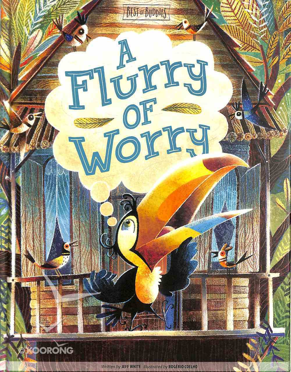 A Flurry of Worry (Best Of Buddies Series) Hardback
