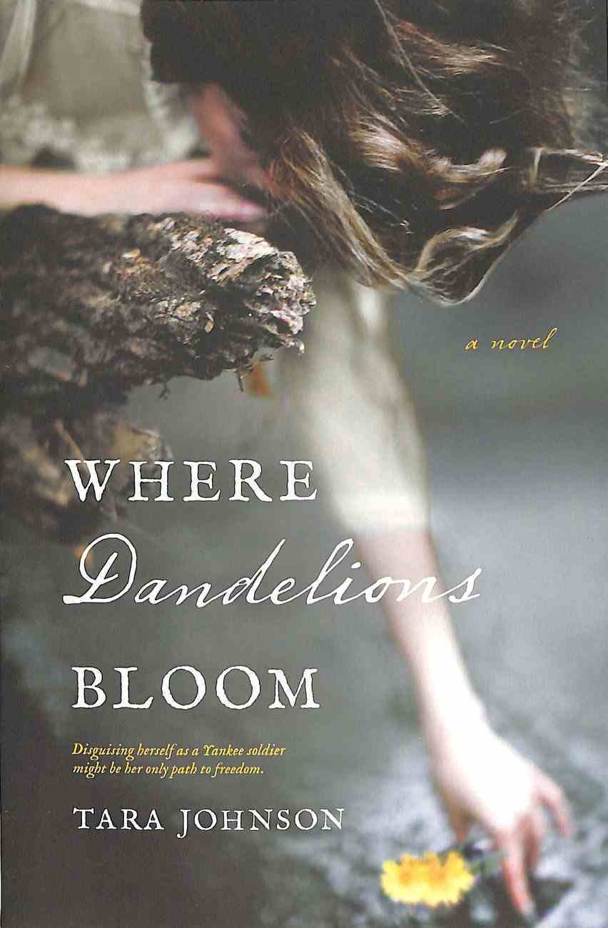 Where Dandelions Bloom Paperback