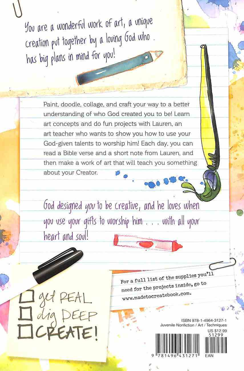 Made to Create With All My Heart and Soul: 60 Worship-Through-Art Devotions For Girls Spiral