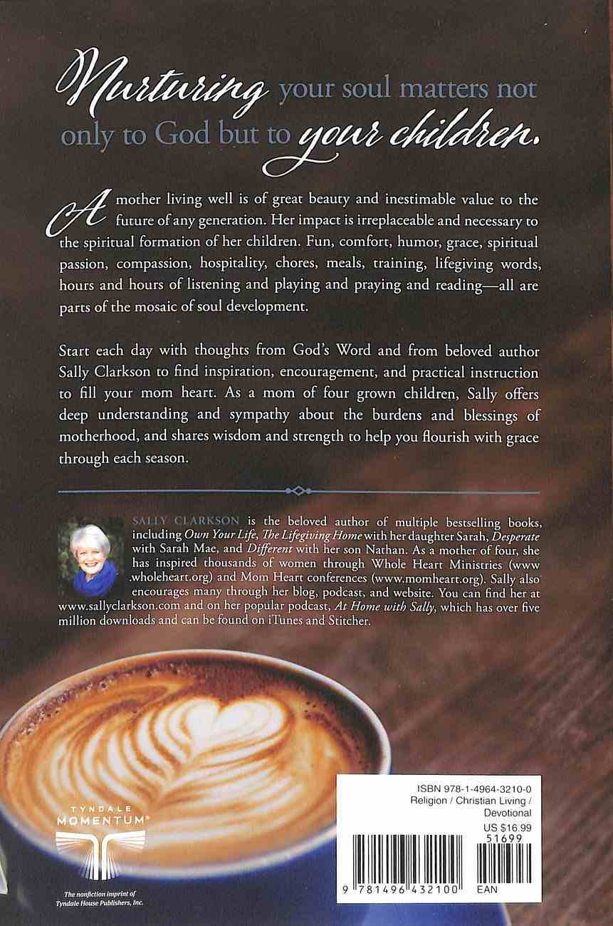 Mom Heart Moments: Daily Devotions For Lifegiving Motherhood Paperback