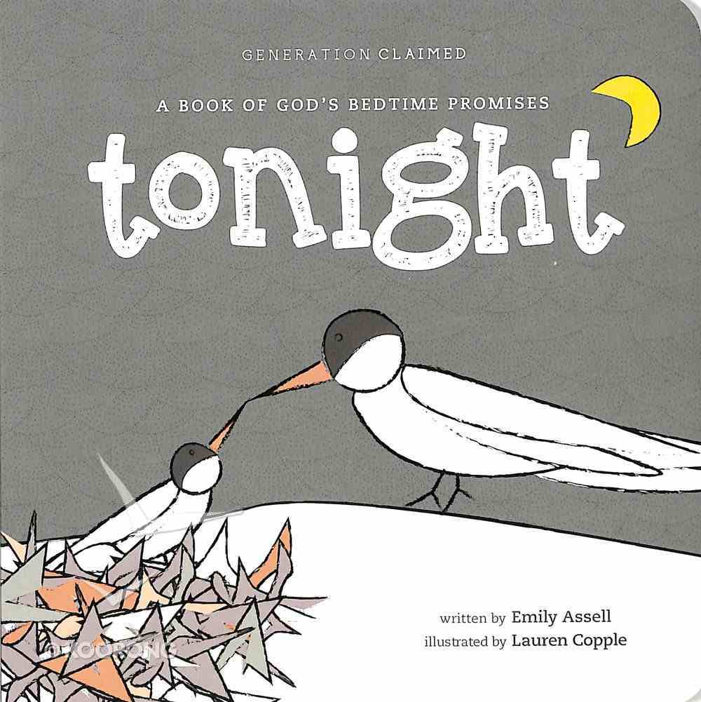 Tonight: A Book of God's Bedtime Promises Board Book