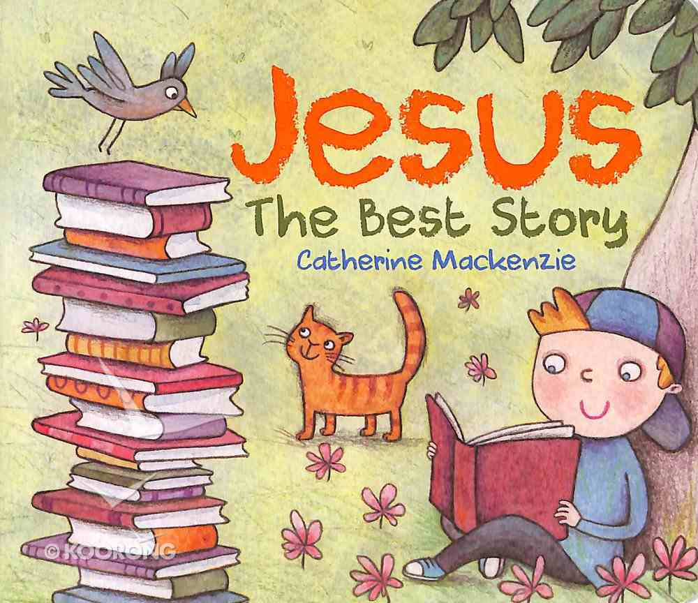 Jesus: The Best Story Board Book