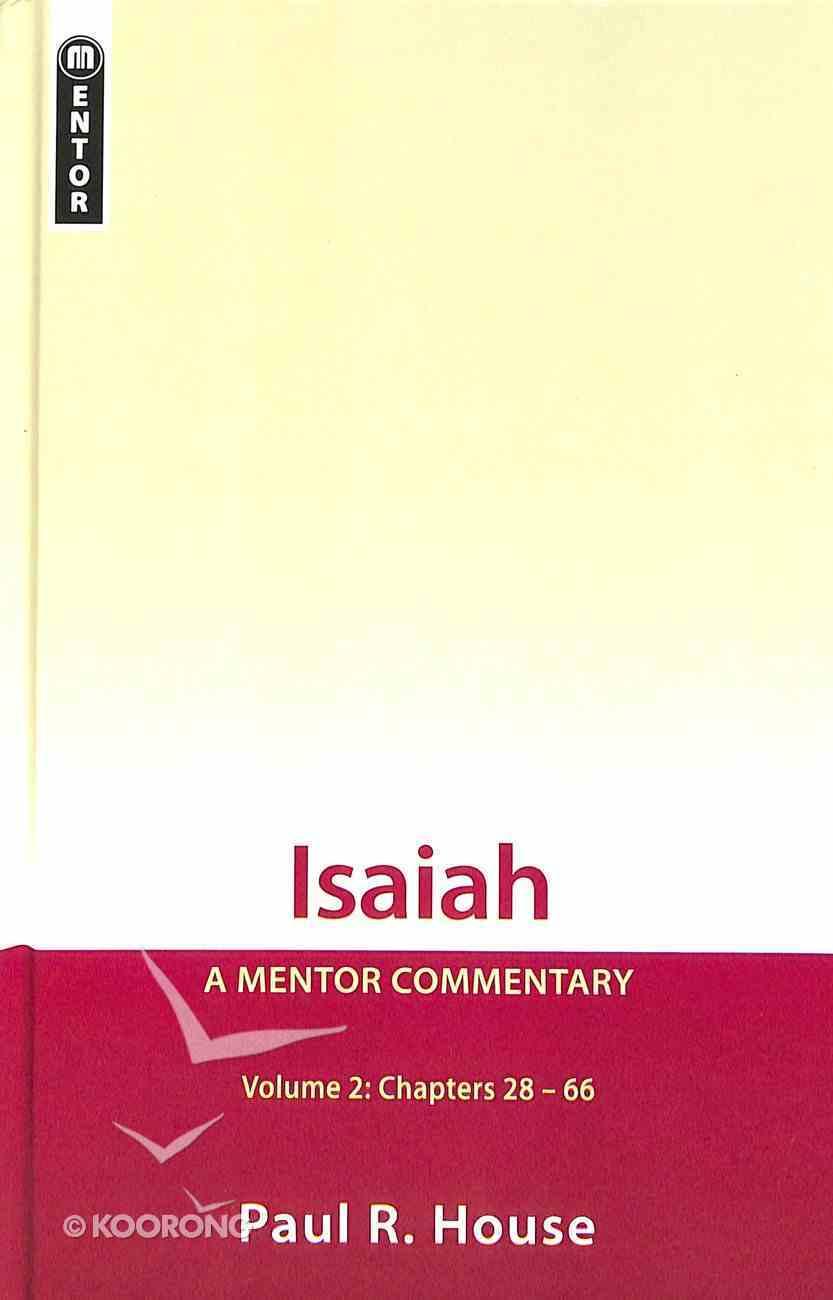 Isaiah (Volume 2) (Mentor Commentary Series) Hardback