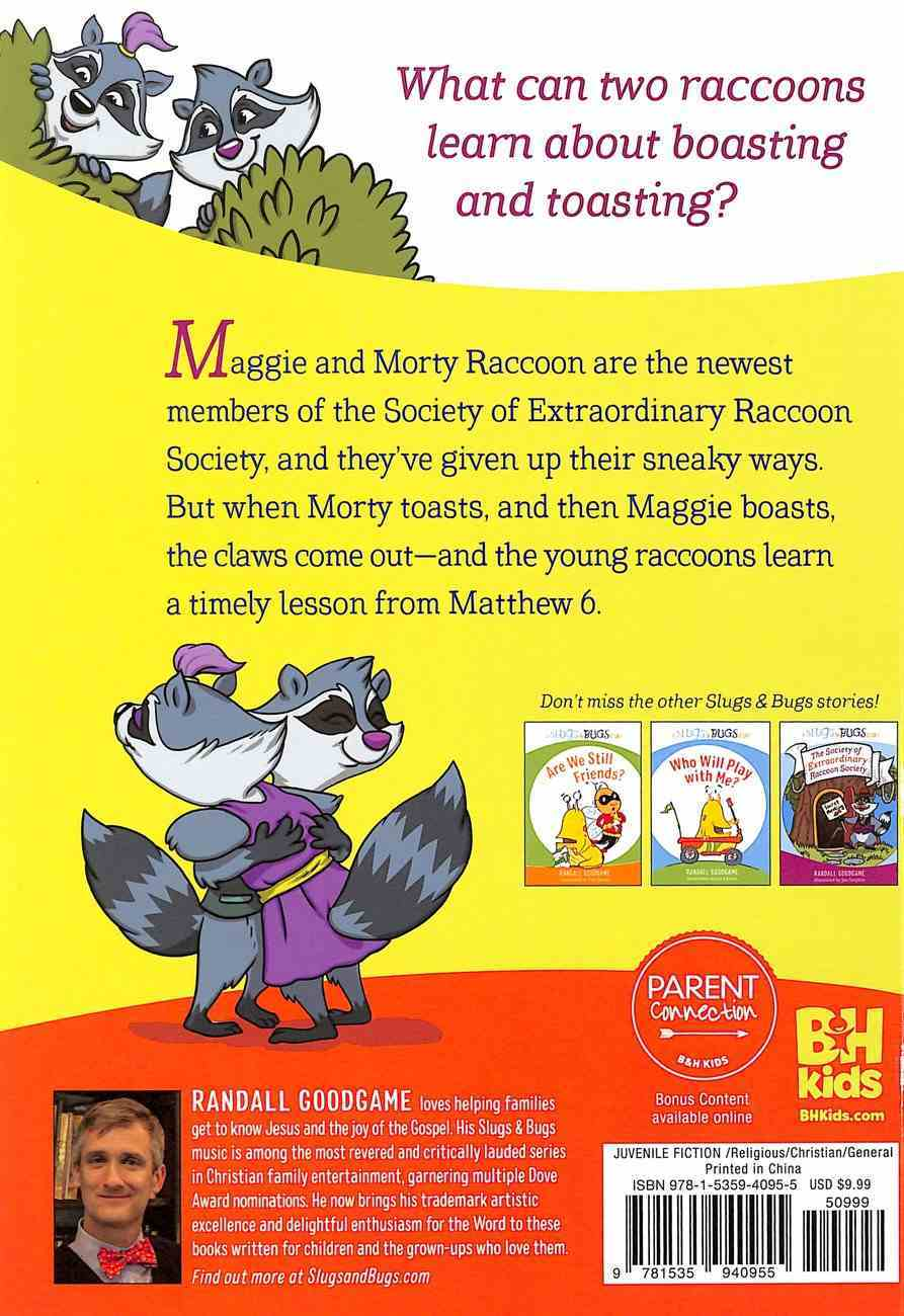 The Society of Extraordinary Raccoon Society on Boasting (Slugs & Bugs Series) Hardback