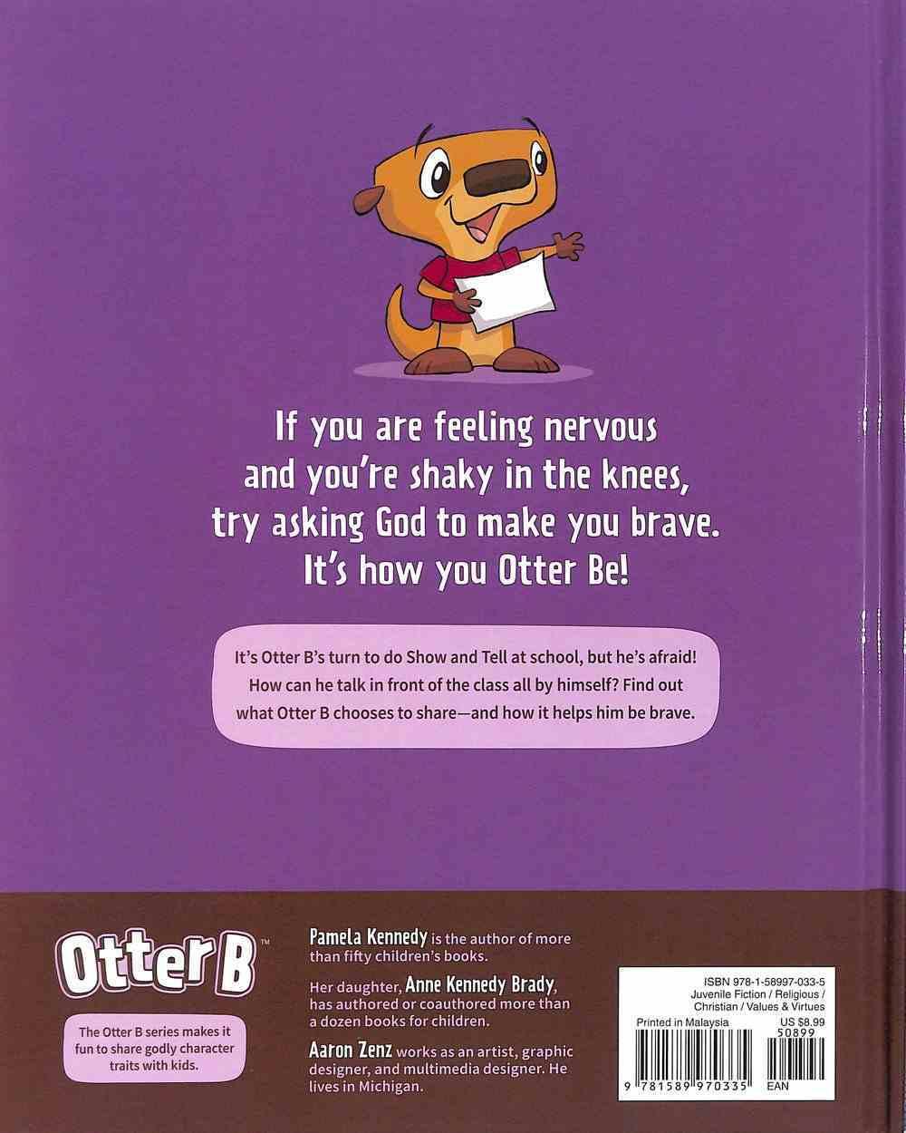 Brave (#03 in Otter B Series) Hardback
