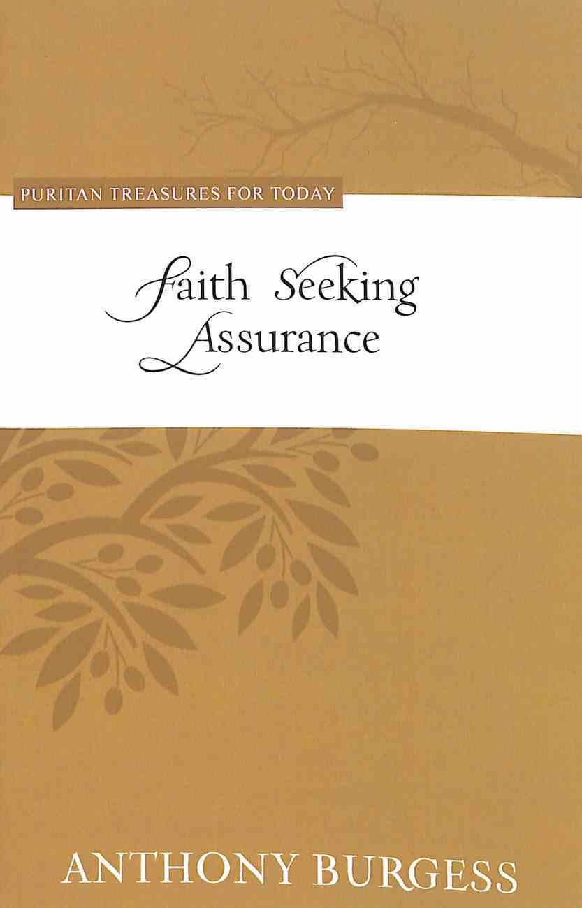 Faith Seeking Assurance (Puritan Treasures For Today Series) Paperback