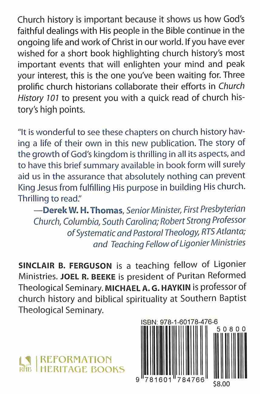 Church History 101: The Highlights of Twenty Centuries Paperback