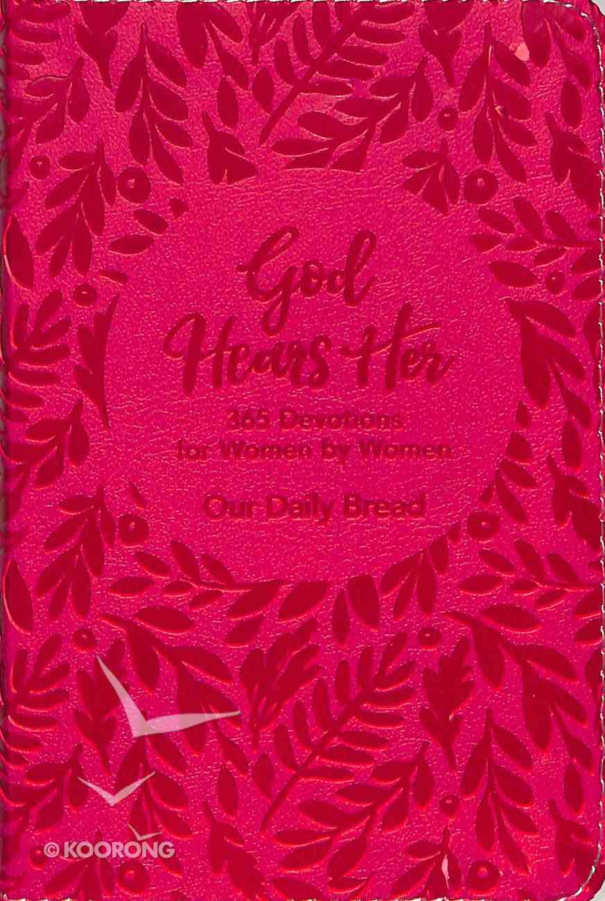 God Hears Her: 365 Devotions For Women By Women Imitation Leather