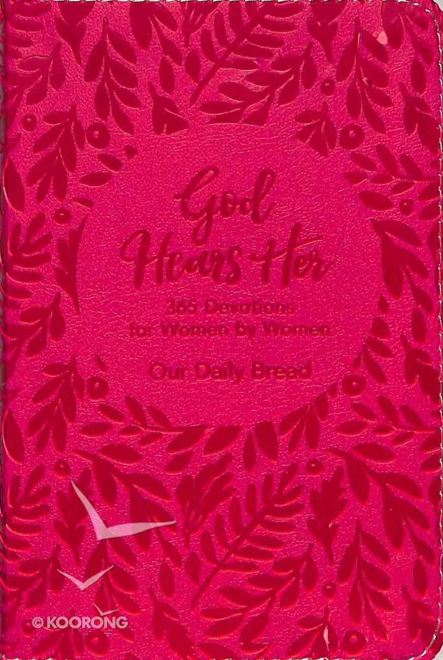 God Hears Her: 365 Devotions For Women By Women Imitation Leather