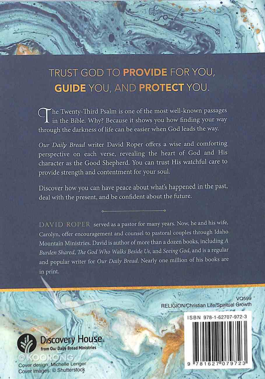 Psalm 23: Through Your Darkest Valley, God is With You Paperback