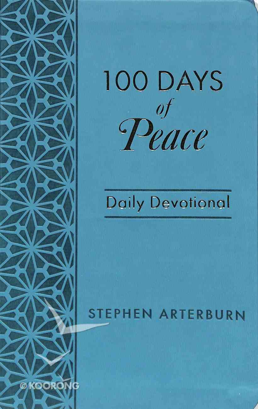 100 Days of Peace: Daily Devotional Paperback