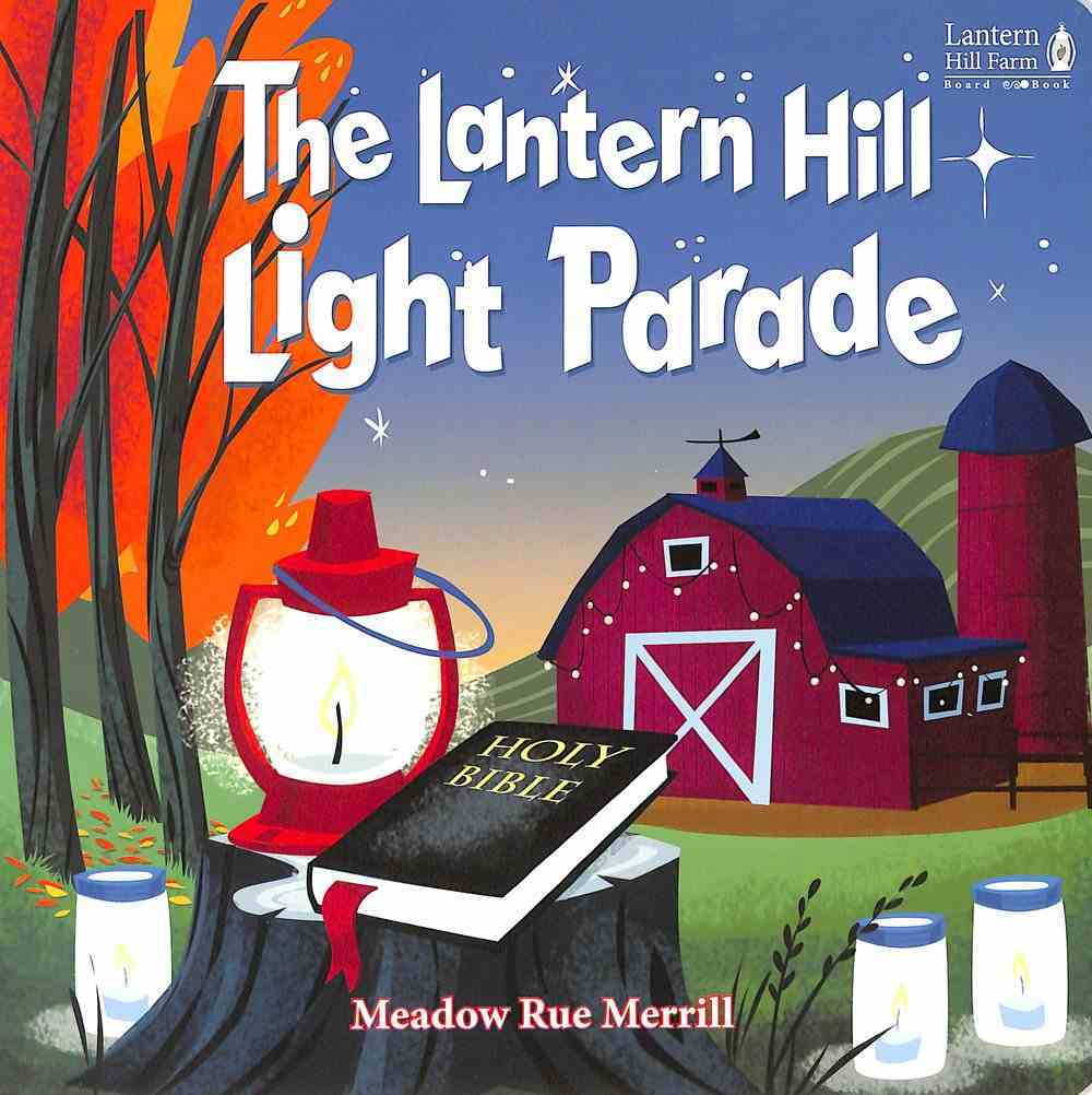 Lantern Hill Light Parade (Lantern Hill Farm Series) Board Book