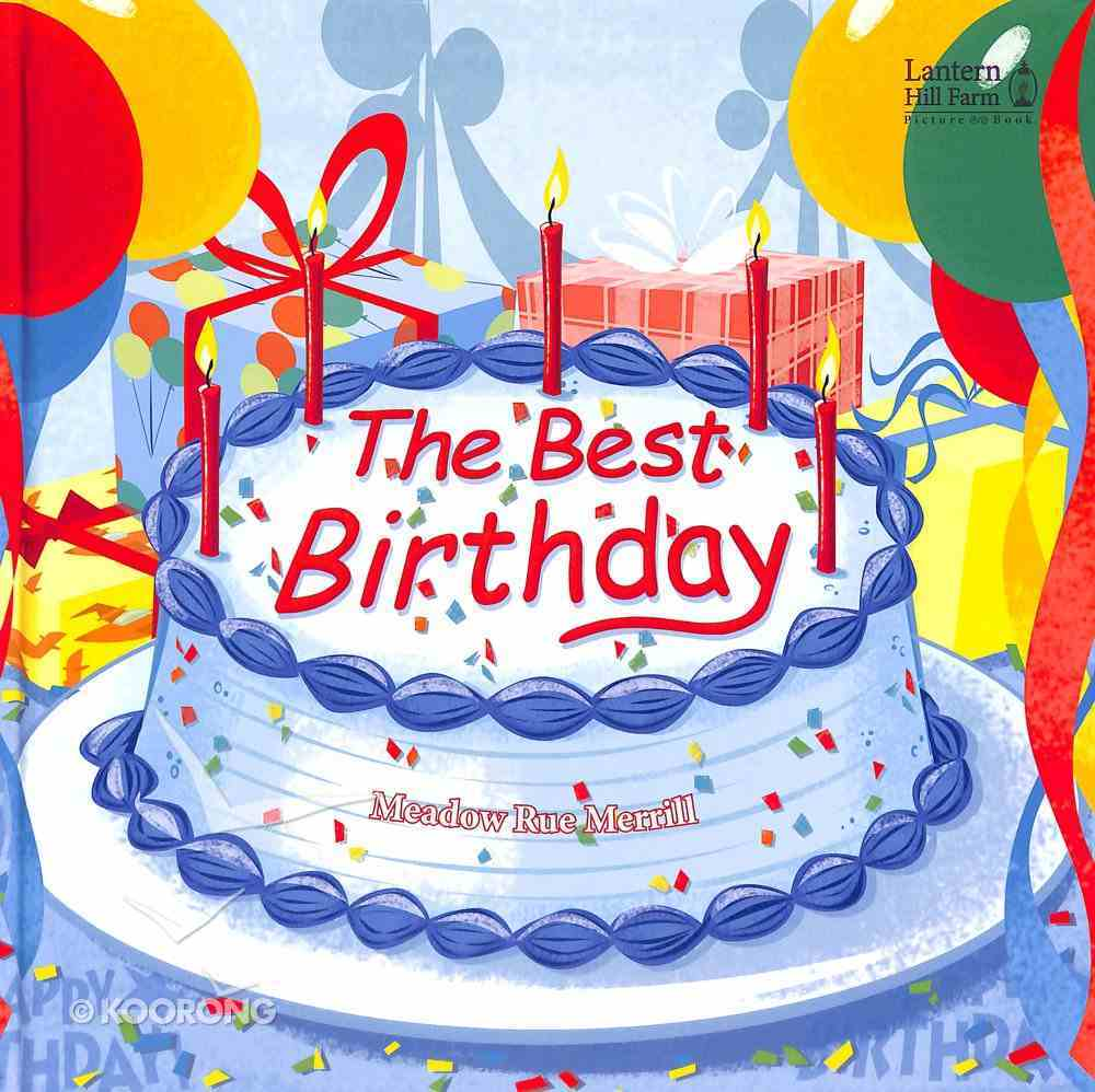 The Best Birthday (Lantern Hill Farm Series) Hardback