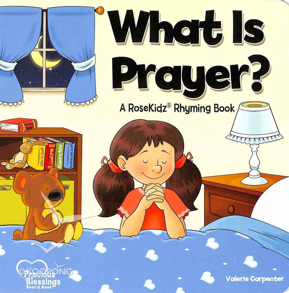 What is Prayer? (Precious Blessings Series) Board Book
