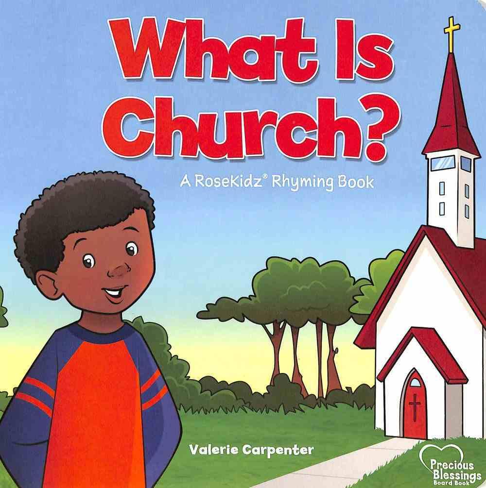 What is Church? (Precious Blessings Series) Board Book