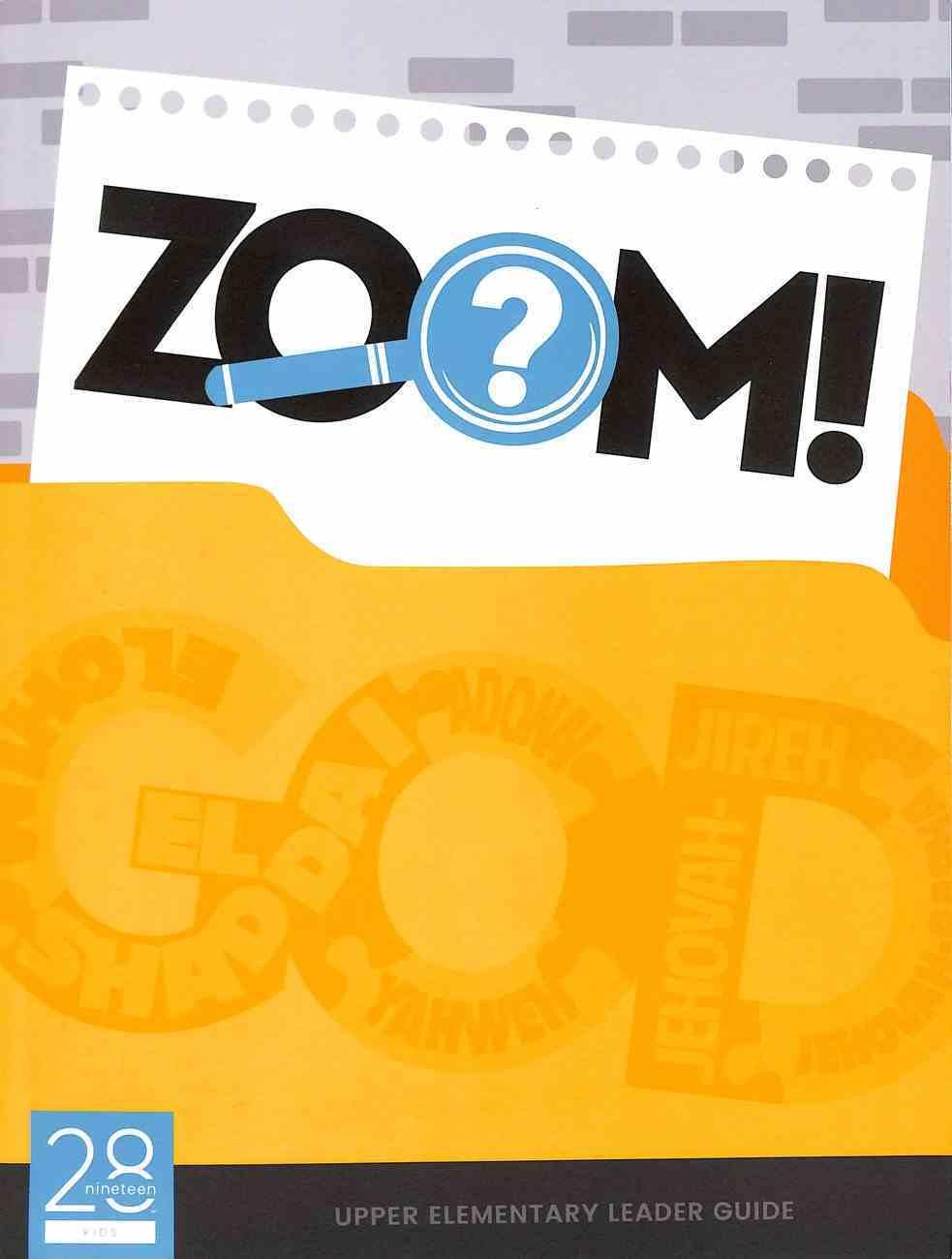 Upper Elementary (Leader Guide) (Zoom! Curriculum Series) Paperback