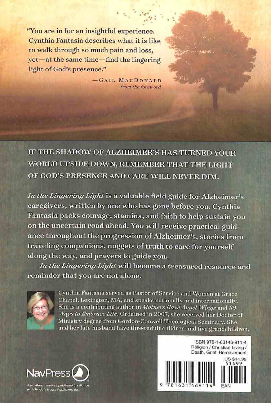 In the Lingering Light: Courage and Hope For the Alzheimer's Caregiver Paperback