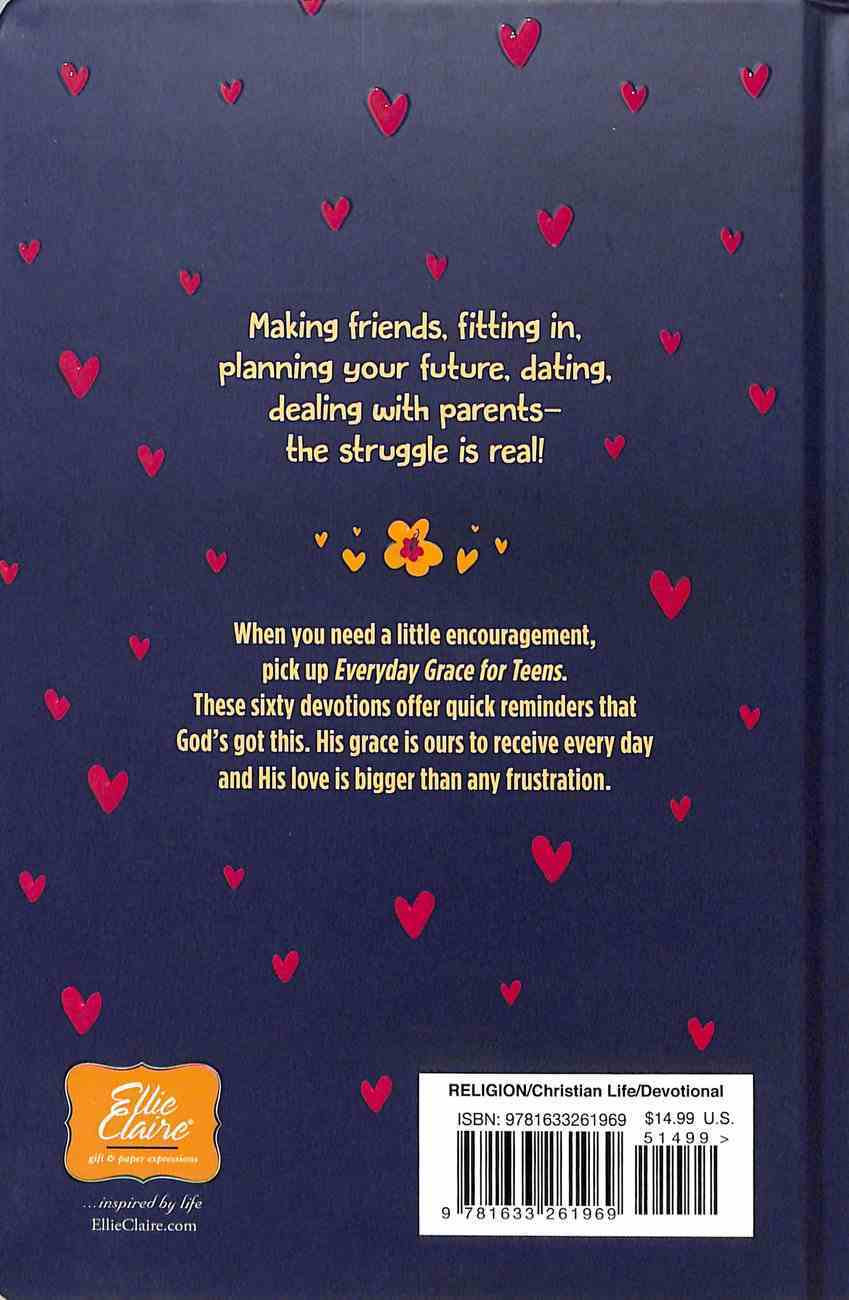 Everyday Grace For Teens: 60 Devotions Hardback