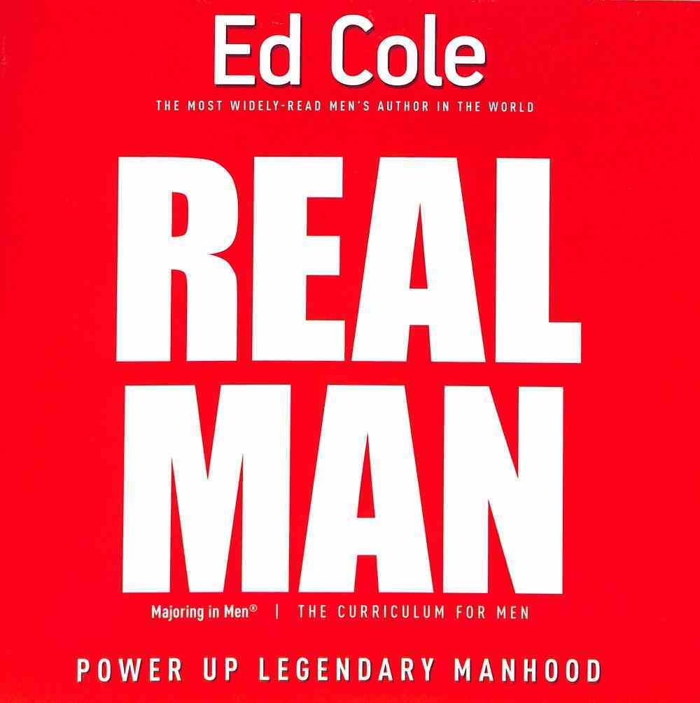 Real Man: Power Up Legendary Manhood (Workbook) Paperback
