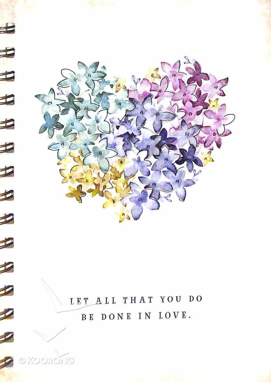 Journal: Let All That You Do Be Done in Love, Violet Floral Heart (Violet Heart Collection) Spiral
