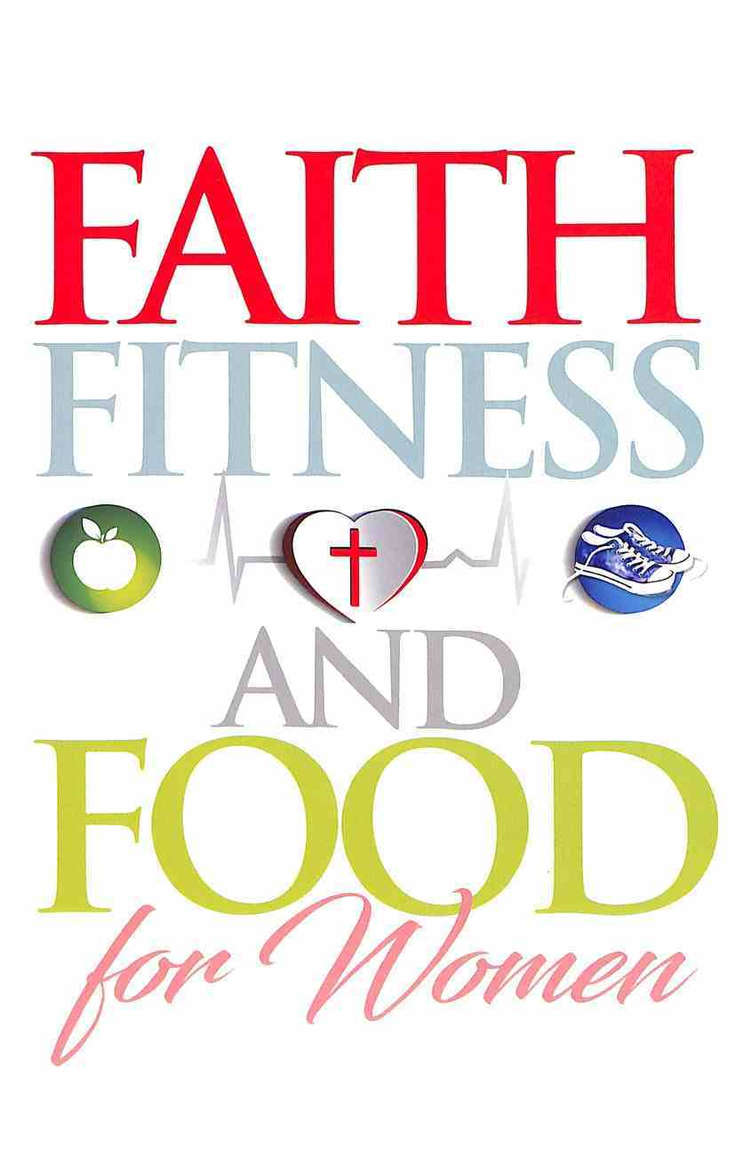 Faith, Fitness and Food Paperback