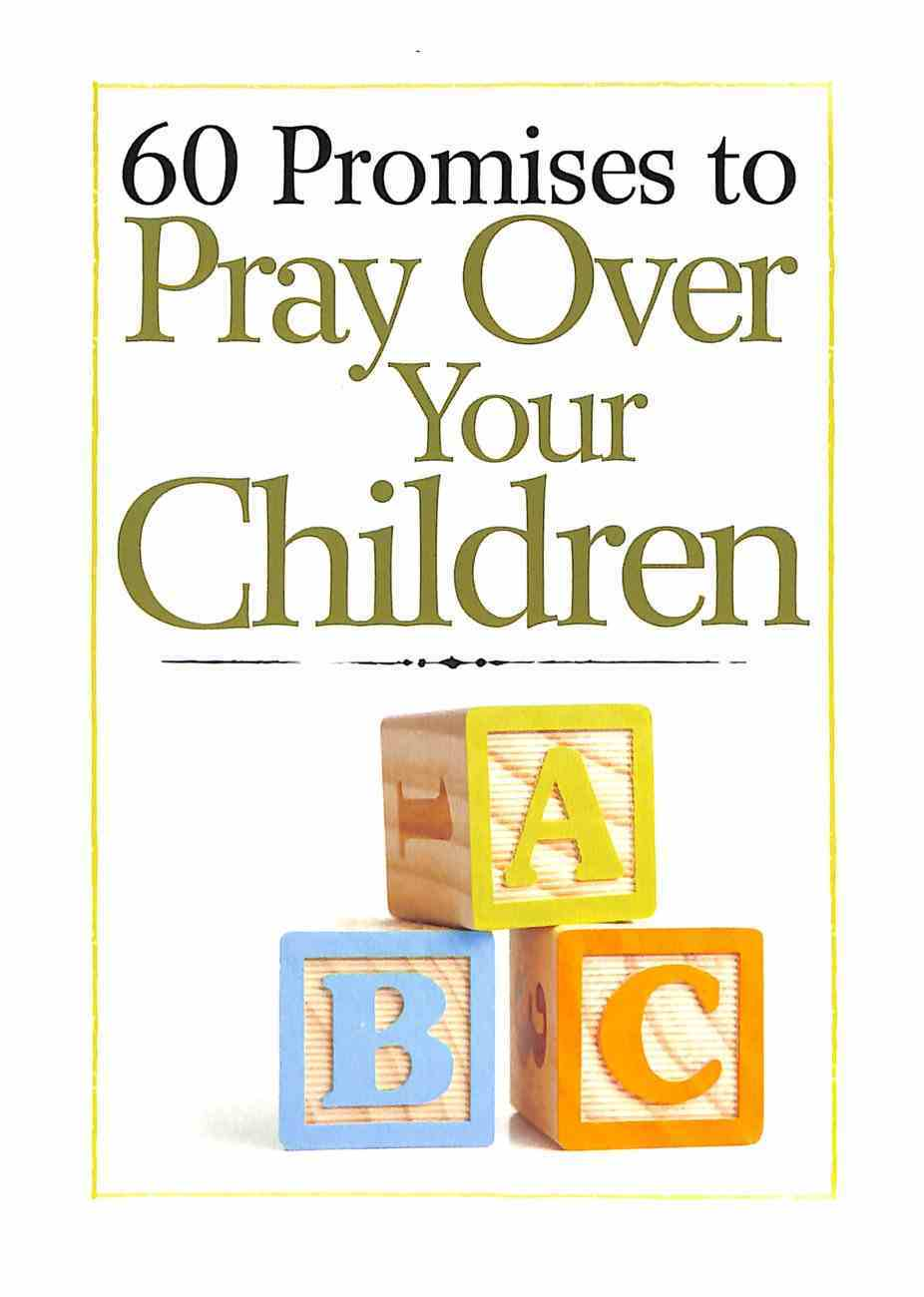 60 Promises to Pray Over Your Children Paperback