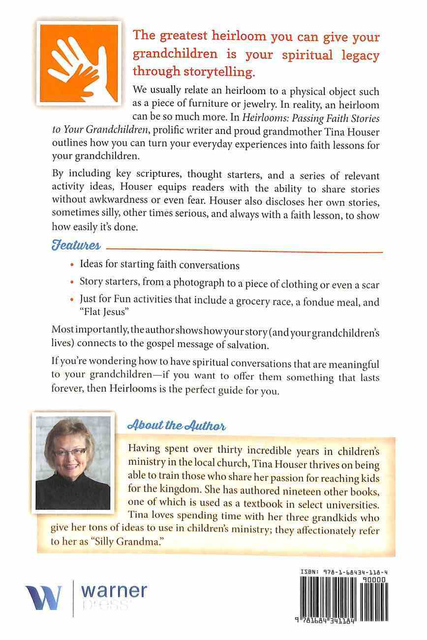 Heirlooms: Passing Faith Stories to Your Grandchildren Paperback