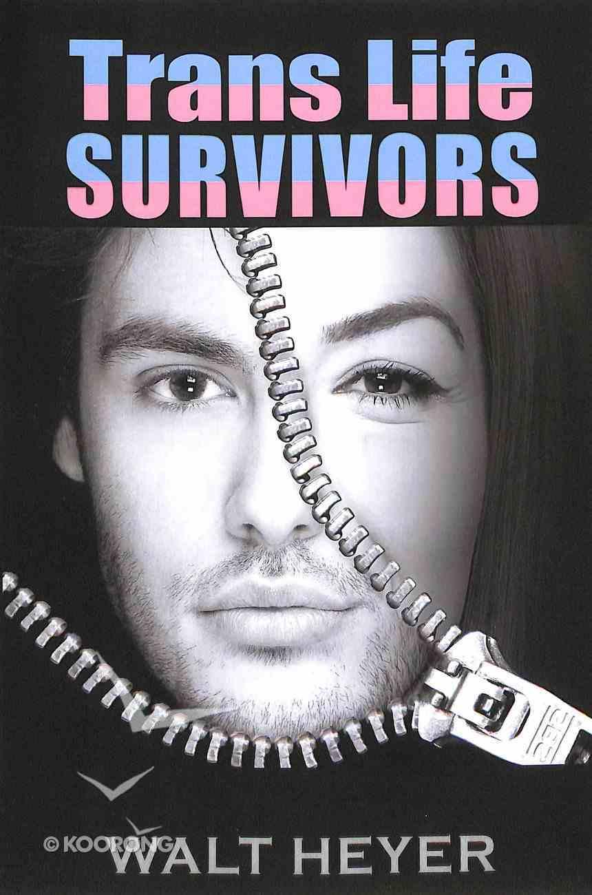 Trans Life Survivors Paperback