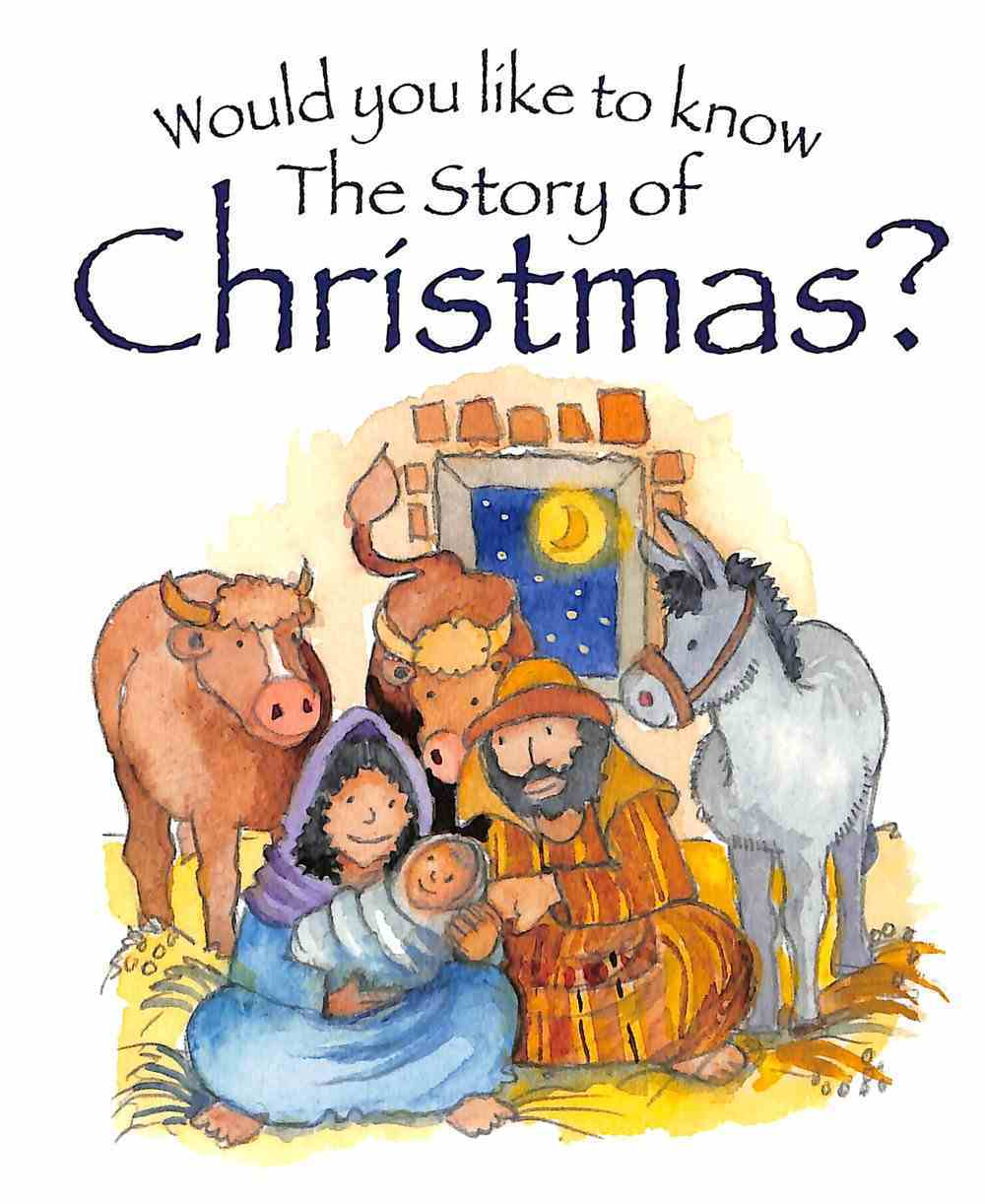 The Story of Christmas? (10 Pack) (Would You Like To Know... Series) Paperback