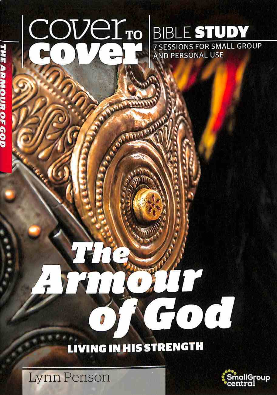Armour of God (Cover To Cover Bible Study Guide Series) Paperback