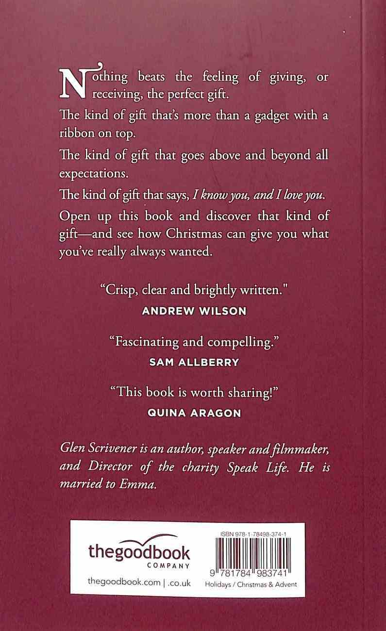 The Gift: What If Christmas Gave You What You've Always Wanted? Paperback
