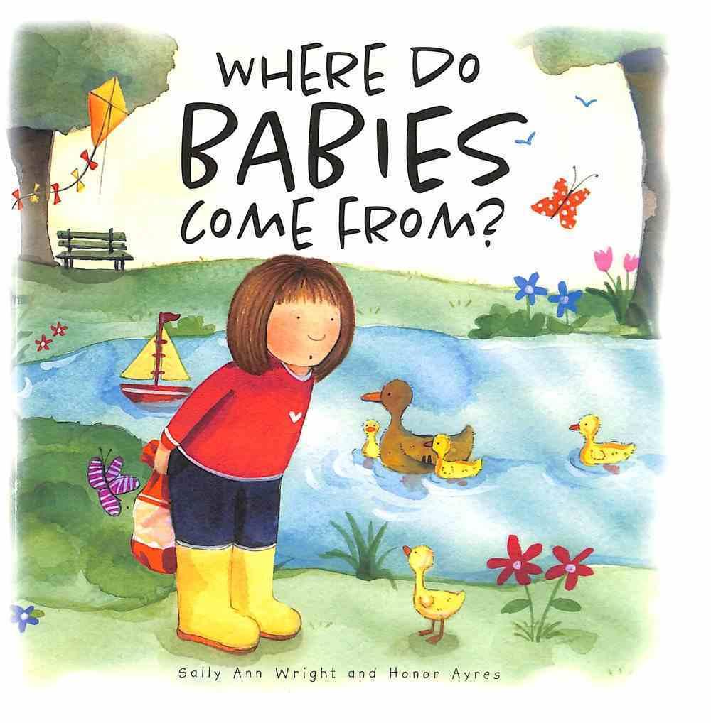 Where Do Babies Come From? Hardback