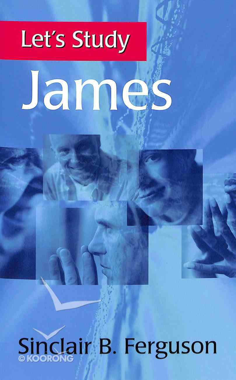 James (Let's Study (Banner Of Truth) Series) Paperback