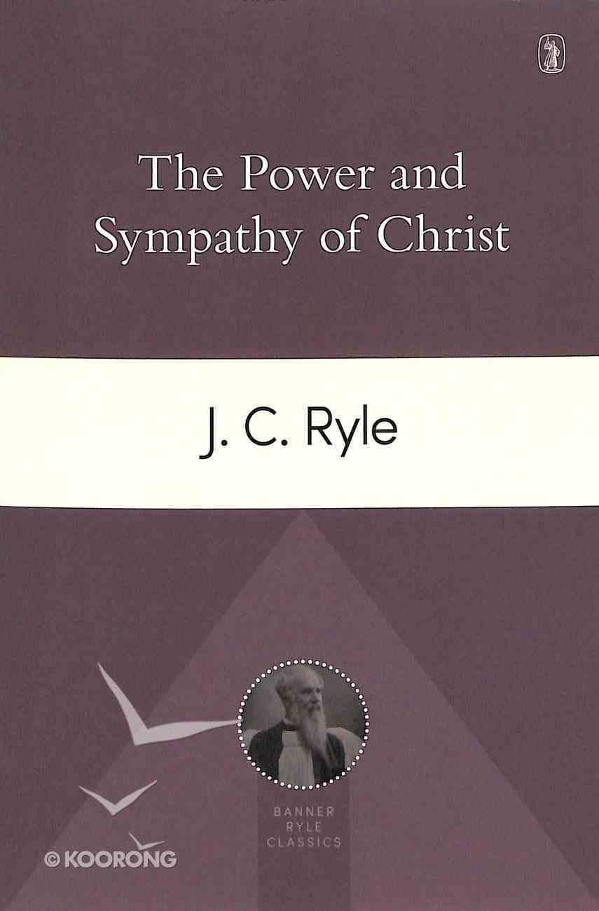 The Power and Sympathy of Christ Paperback