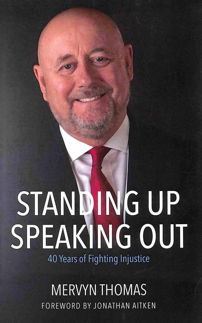Standing Up Speaking Out: 40 Years of Fighting Injustice Paperback