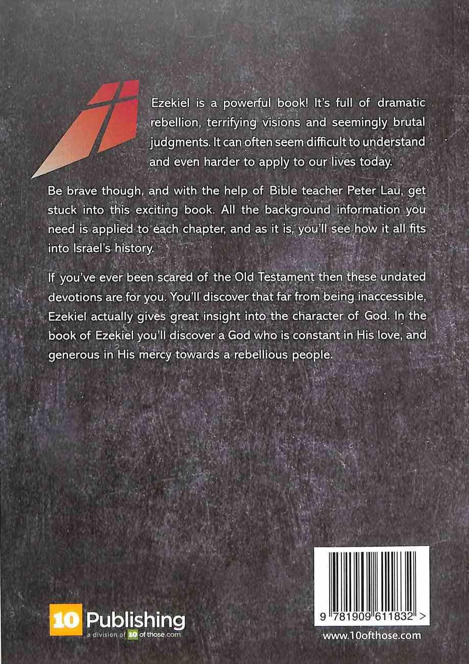 Ezekiel: For His Glory: 49 Undated Devotions Through the Book of Ezekiel (10 Publishing Devotions Series) Paperback