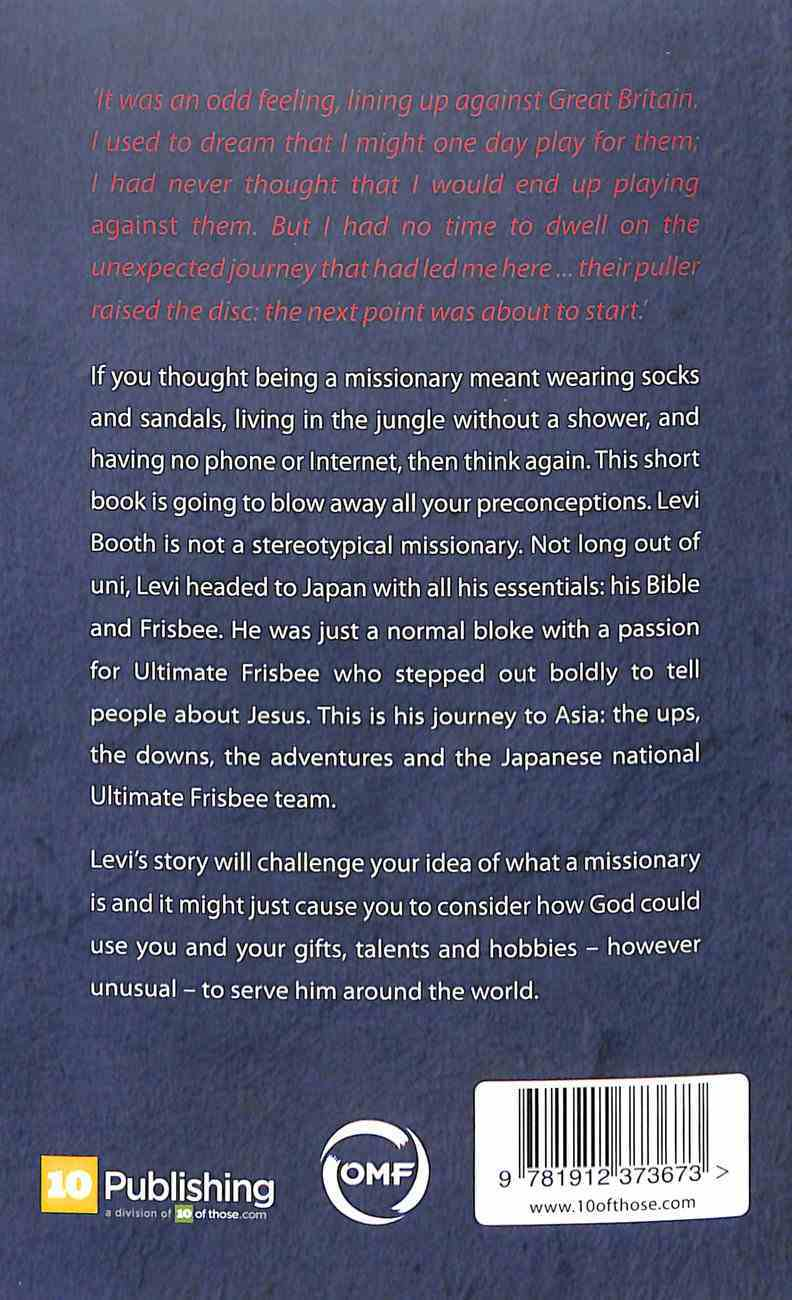 Ultimate Grace: A True Story of Frisbee and Faith in Japan Paperback