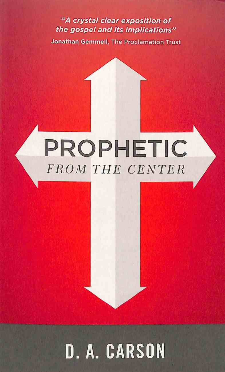 Prophetic From the Center Paperback