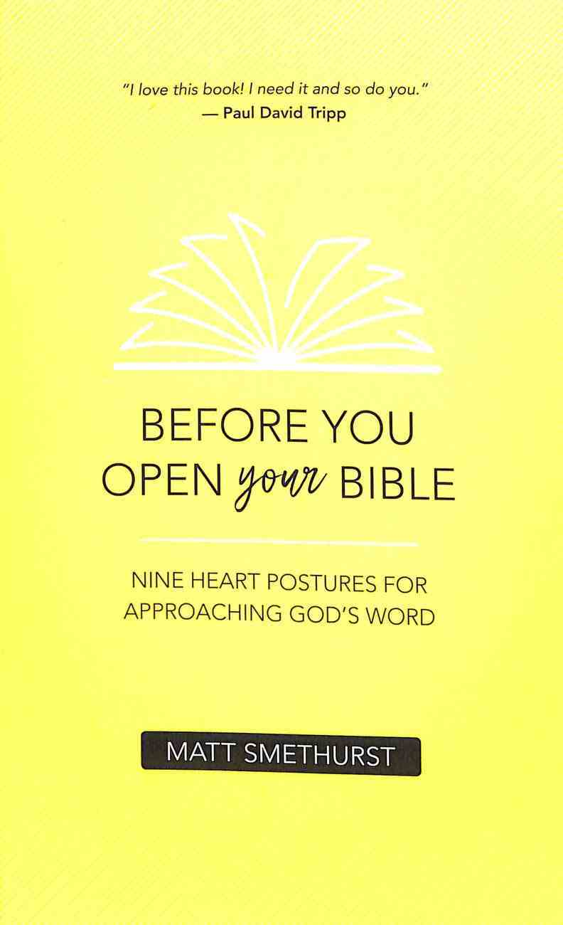 Before You Open Your Bible Paperback
