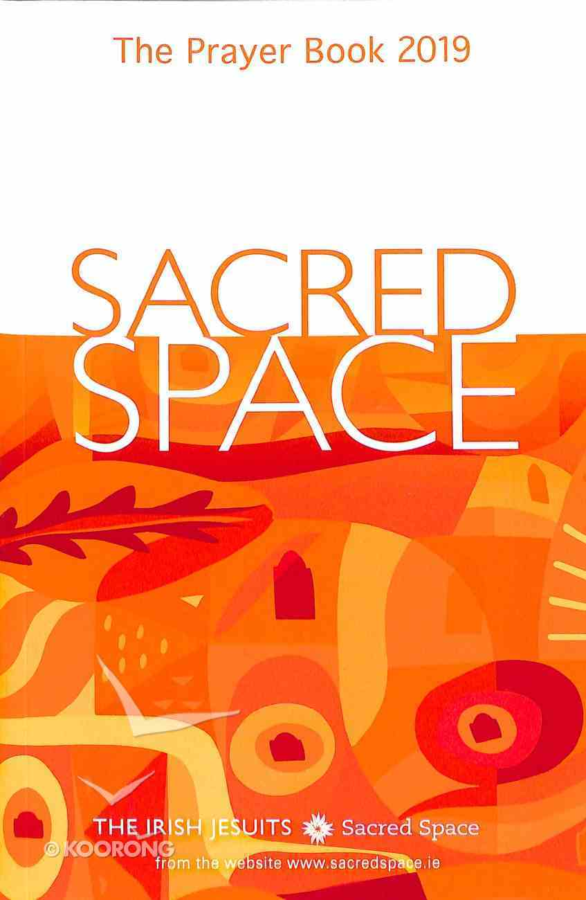 Sacred Space: The Prayer Book 2019 Paperback