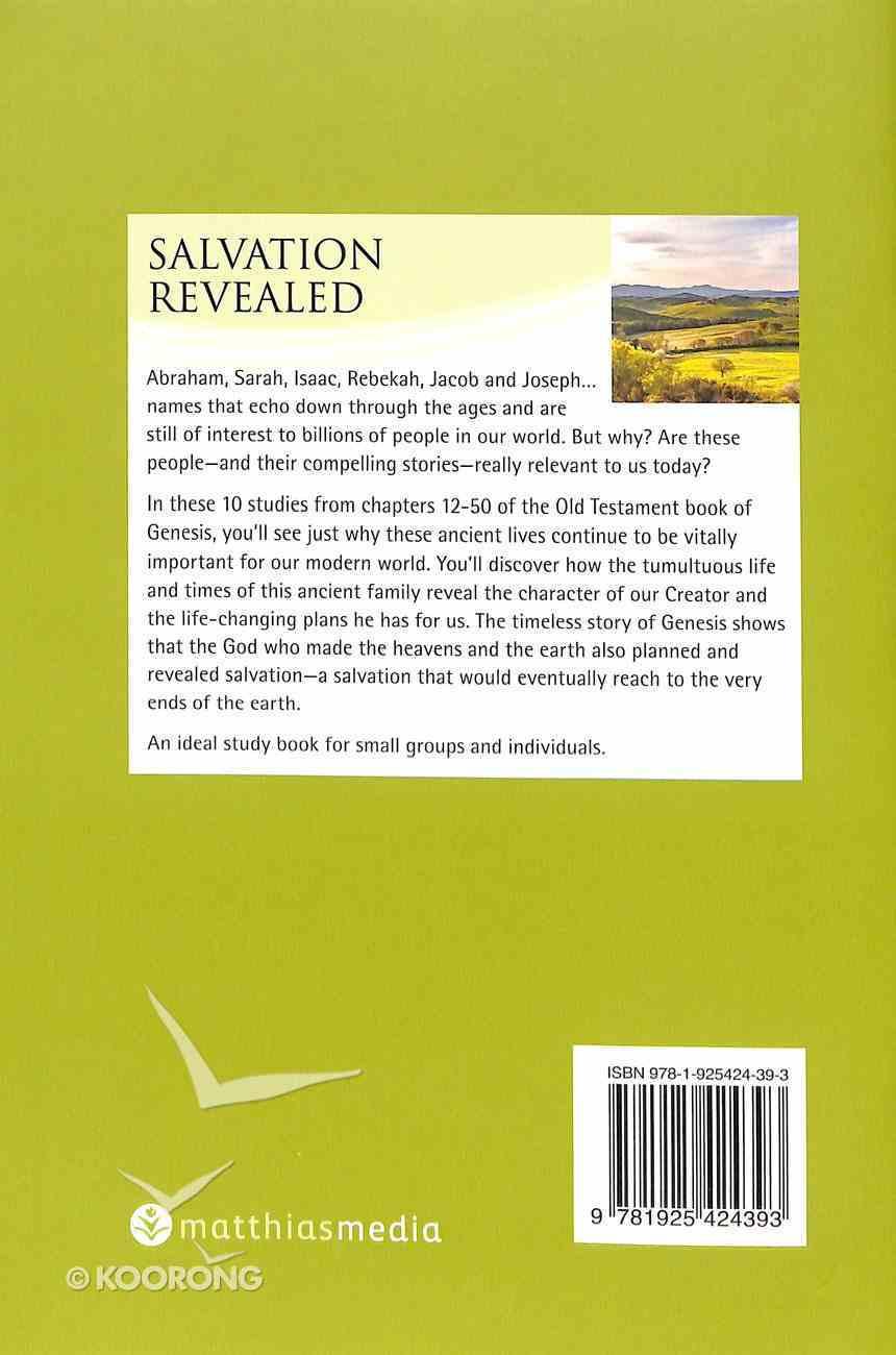 Salvation Revealed (Genesis 12-50) (Interactive Bible Study Series) Paperback