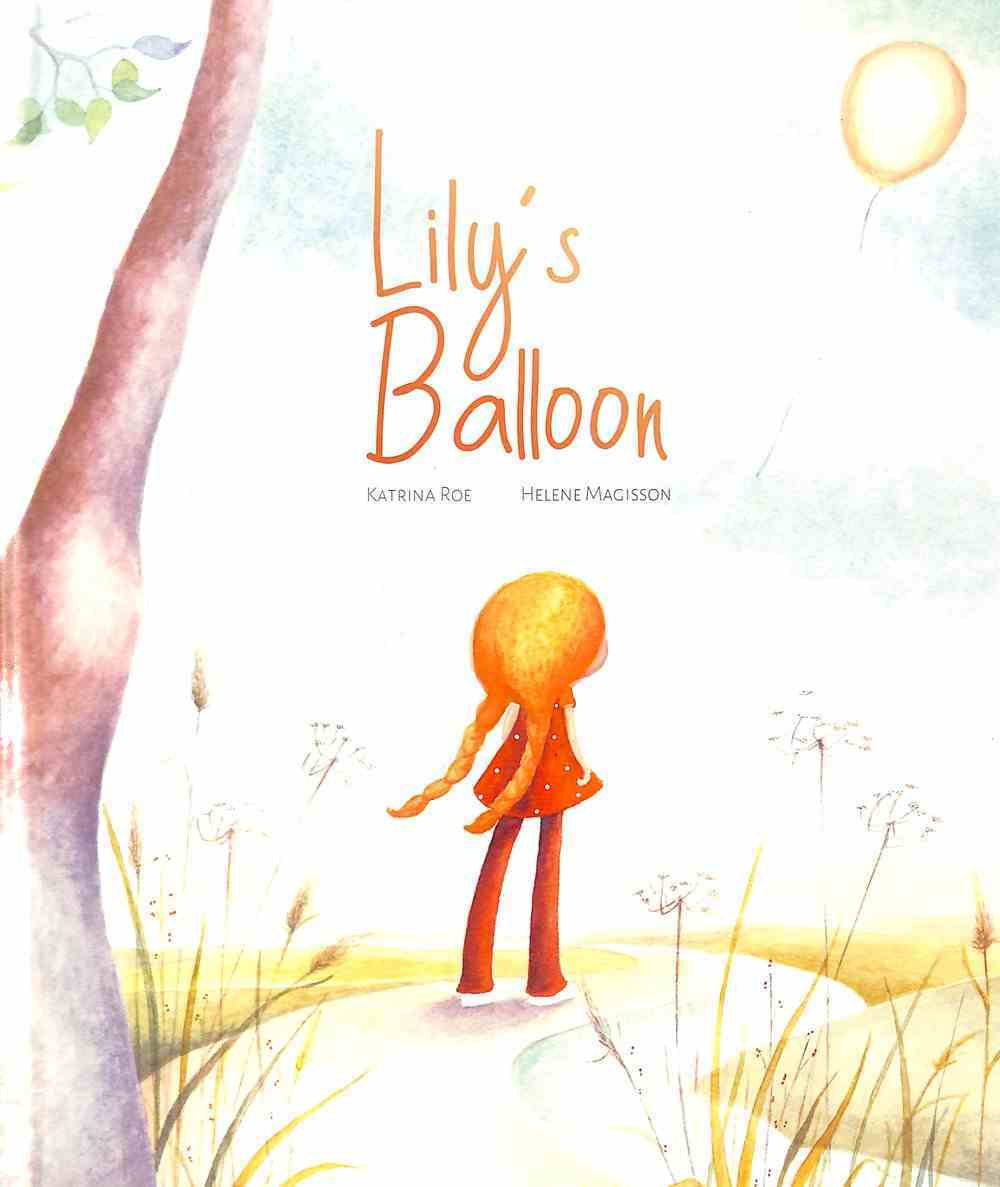 Lily's Balloon Hardback